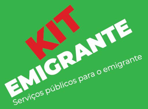 Apoio ao Emigrante - KIT EMIGRANTE | Serviços Públicos para o Emigrante